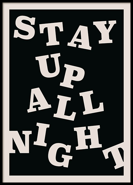 Stay up All Night Plakat i gruppen Plakater / Plakater med tekst hos Desenio AB (12673)