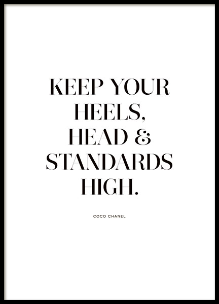 Plakat med citatet Keep your heels and standards high...