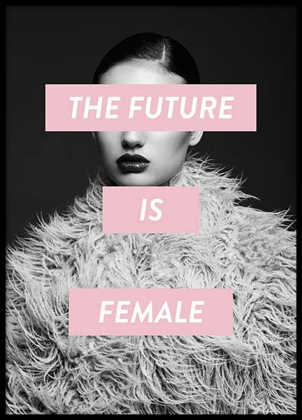 Future Is Female Plakat i gruppen Plakater / Fashion  hos Desenio AB (8834)