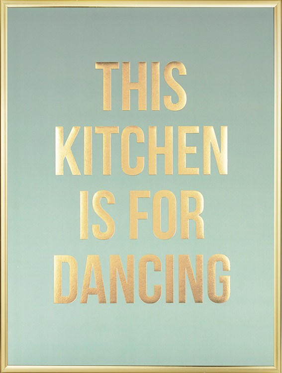Dancing gold plakater for Affiche pour cuisine